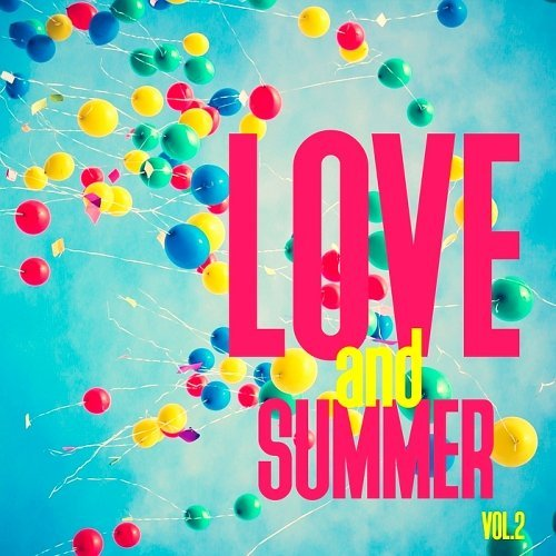 Love And Summer Vol.2 (2016)
