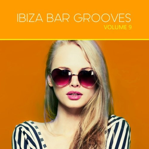 Ibiza Bar Grooves Vol.9 (2016)