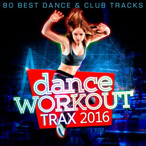 Dance Workout Trax 2016 (2016)