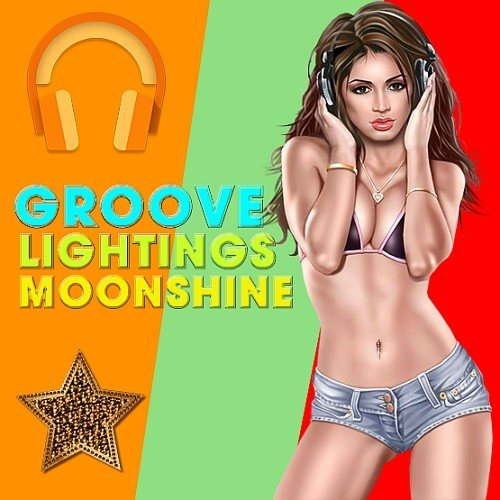 Groove Moonshine Lightings (2016)