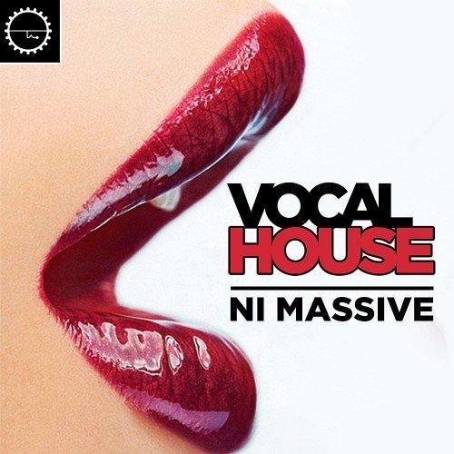 Vocal House Need Massive (2016)
