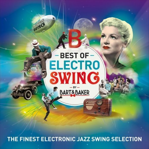 Bart&Baker. Best Of Electro Swing (2016)
