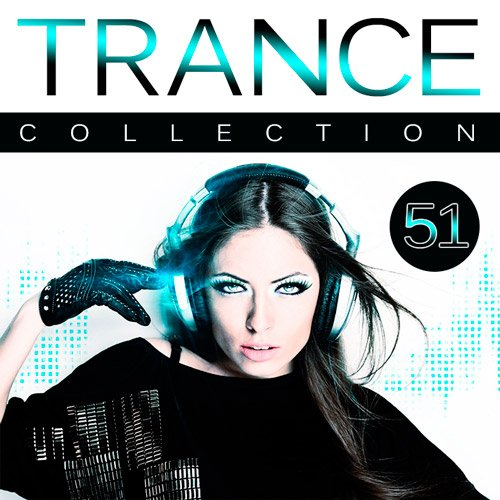 Trance Collection Vol.51 (2016)