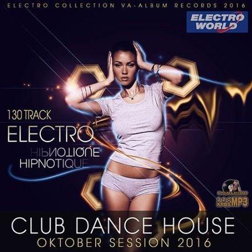 Electro Hipnotique: Dance Session (2016)