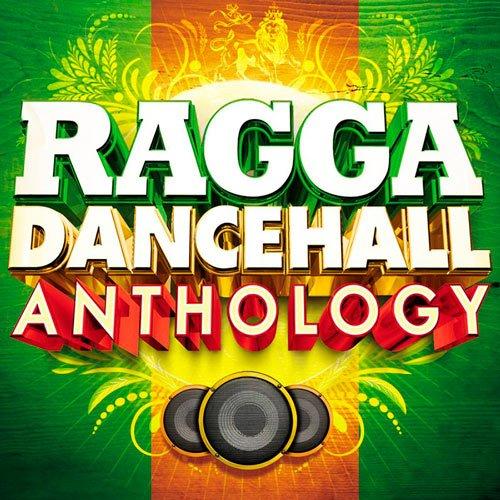 Ragga Dancehall Changing Anthology (2016)
