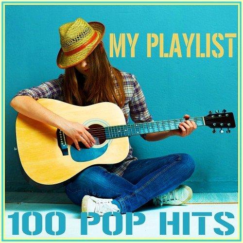 My Playlist - 100 Pop Hits (2016)