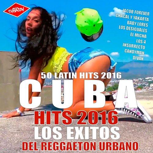 Cuba Hits 2016 - Los Exitos del Reggaeton Urbano (2016)