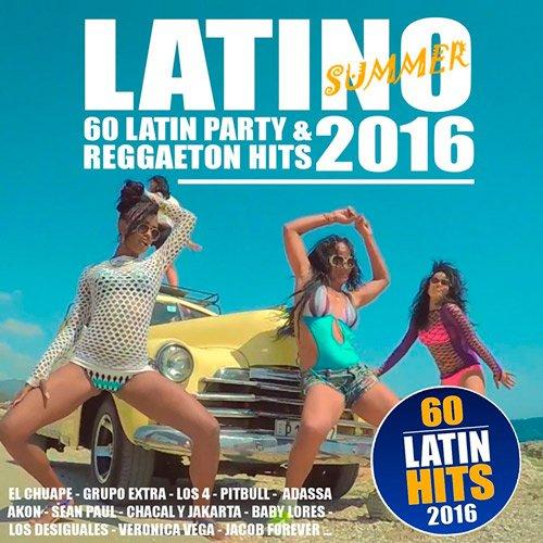Latino Summer 2016 - 60 Latin Party & Reggaeton Hits (2016)