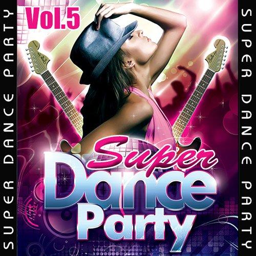 Super Dance Party Vol.5 (2016)